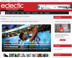 Eclectic NorthEast News Website Dhanviservices Dhanvi Services