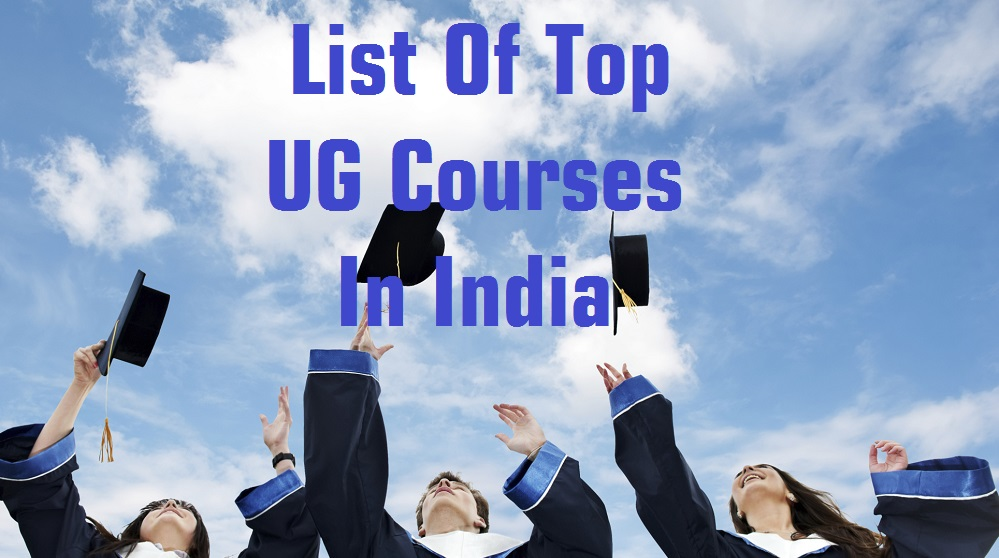 List Of Top UG Courses In India Dhanviservices Dhanvi Services