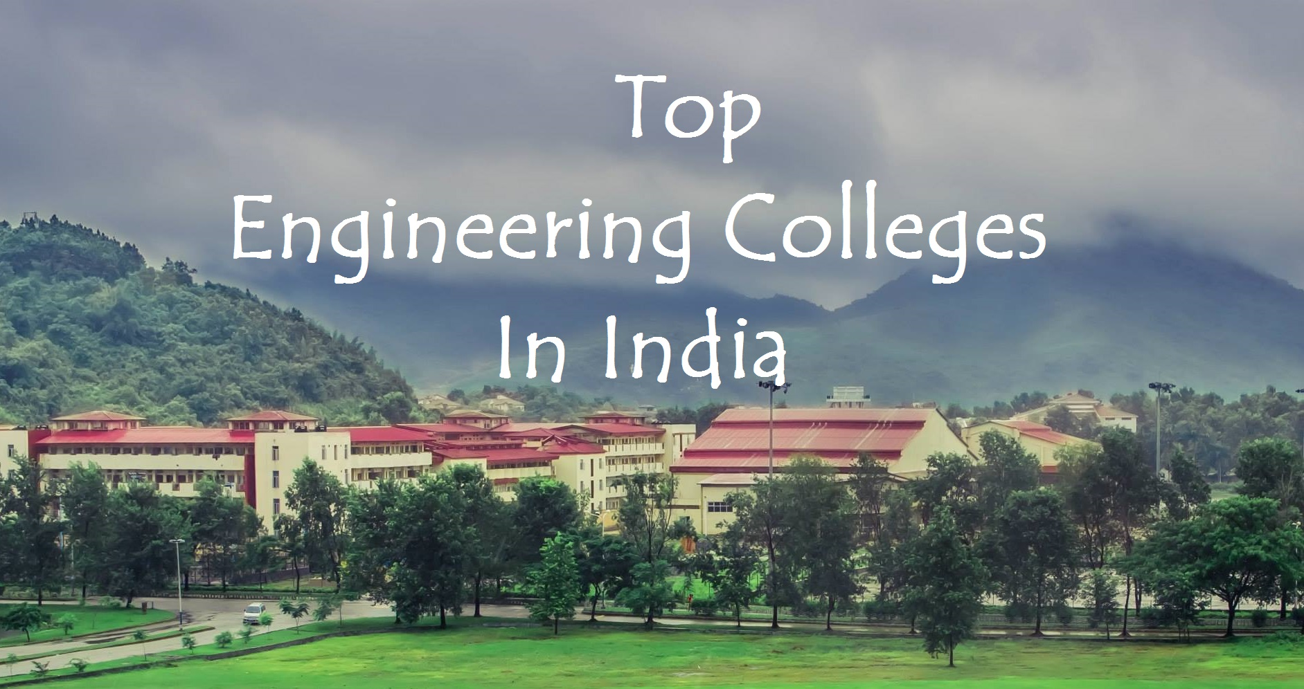 To Engineering Colleges In India Dhanviservices Dhanvi Services